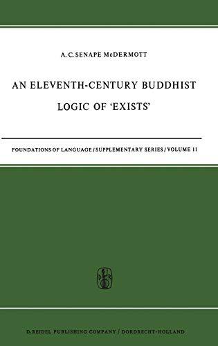 9789027700810: An Eleventh-Century Buddhist Logic of 'Exists': Ratnakīrti's Kṣaṇabhaṅgasiddhiḥ Vyatirekātmikā (Foundations of Language Supplementary Series)