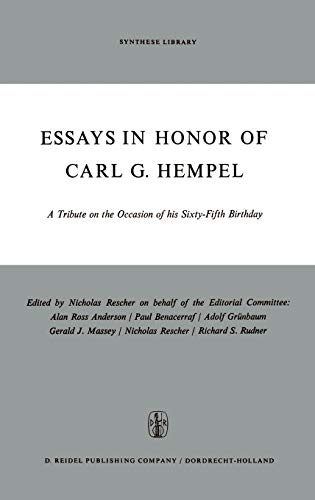 Essays in Honor of Carl G. Hempel: A Tribute on the Occasion of his Sixty-Fifth Birthday (Synthese Library) - Rescher, Nicholas, Editor / Contributors: Paul Oppenheim, W.V. Quine, Jaakko Hintikka, Wesley C. Salmon, Wilfrid Sellars, Richard C. Jeffrey, Robert Nozick, Adolf Grunbaum, Nicholas Rescher, Jaegwon Kim, Donald Davidson, Hilary Putnam, Frederic B. Fitch