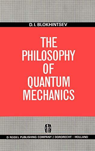 9789027701053: The Philosophy of Quantum Mechanics