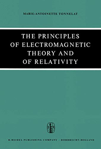 9789027701077: The Principles of Electromagnetic Theory and of Relativity