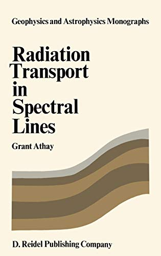 9789027702289: Radiation Transport in Spectral Lines (Geophysics and Astrophysics Monographs)
