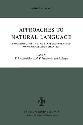 Approaches to Natural Language.; (Synthese Library)