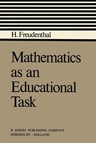 9789027702357: Mathematics as an Educational Task