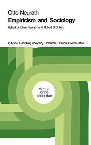 9789027702586: Otto Neurath: Empiricism and Sociology (Vienna Circle Collection, Volume 1)