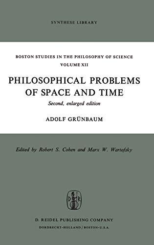 Philosophical Problems of Space and Time. [Relié] [Dec 01, 1973] Grunbaum, Adolf