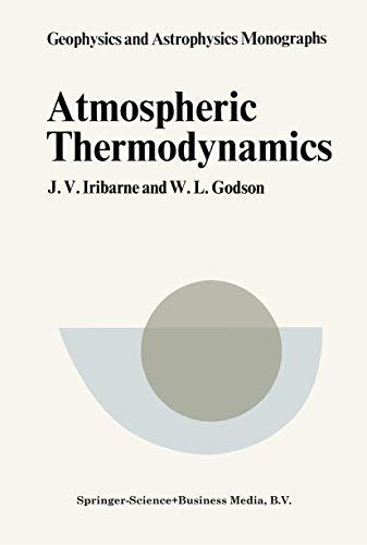 9789027703705: Atmospheric Thermodynamics (Geophysics and astrophysics monographs)