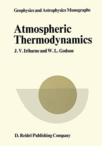 9789027703712: Atmospheric Thermodynamics (Geophysics and astrophysics monographs)