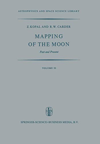 9789027703989: Mapping of the Moon: Past and Present (Astrophysics and Space Science Library)