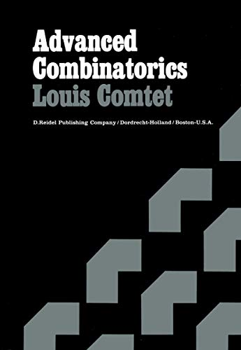 9789027704412: Advanced Combinatorics: The Art of Finite and Infinite Expansions
