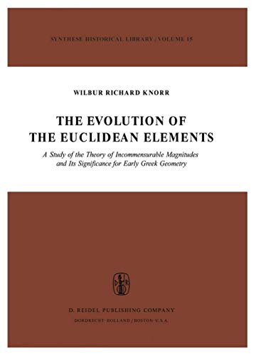 The Evolution of the Euclidean Elements - W.R. Knorr