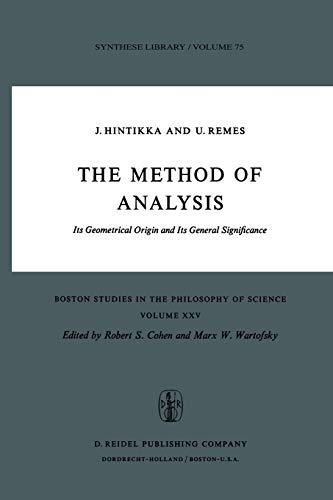 9789027705433: The Method of Analysis: Its Geometrical Origin and Its General Significance