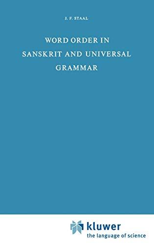 Word Order in Sanskrit and Universal Grammar - J. F. Staal