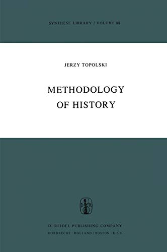 9789027705501: Methodology of History (Synthese Library)