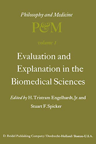 9789027705532: Evaluation and Explanation in the Biomedical Sciences: Proceedings of the First (Philosophy and Medicine)