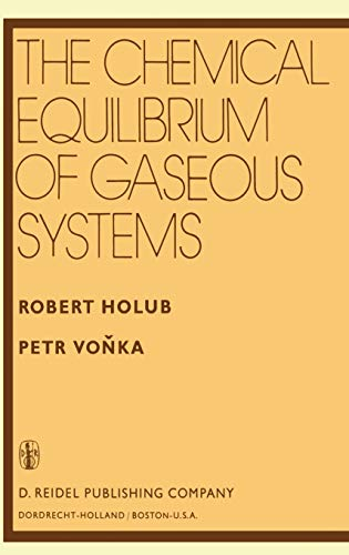 The Chemical Equilibrium of Gaseous Systems: R. Holub