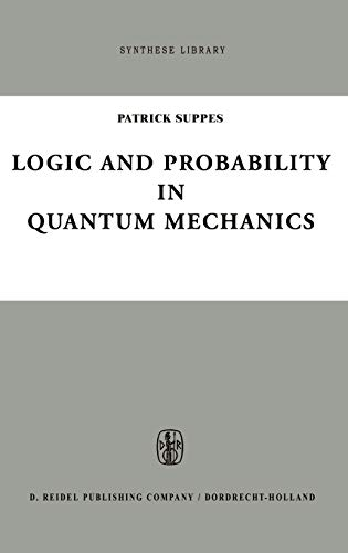 9789027705709: Logic and Probability in Quantum Mechanics (Synthese Library)