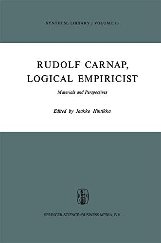 9789027705839: Rudolf Carnap, Logical Empiricist: Materials and Perspectives (Synthese Library)