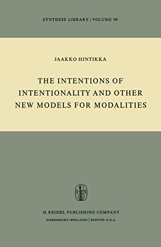The Intentions of Intentionality and Other New: Hintikka, Jaakko