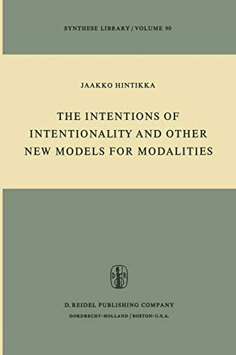 The Intention of Intentionality and Other New: Jaakko Hintikka