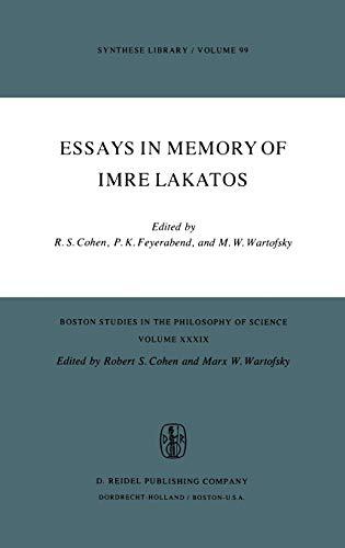 Essays in Memory of Imre Lakatos (Boston