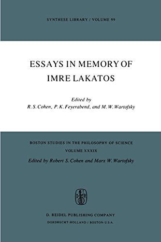 Essays in Memory of Imre Lakatos (Paperback)