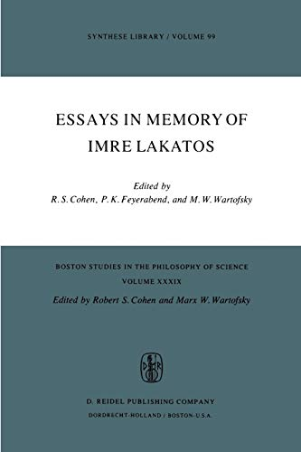 9789027706553: Essays in Memory of Imre Lakatos (Boston Studies in the Philosophy and History of Science)