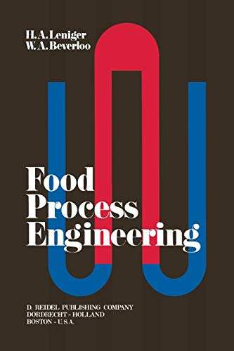 Food Process Engineering: H.A. Leniger