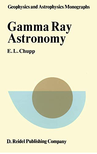 9789027706959: Gamma-Ray Astronomy: Nuclear Transition Region (Geophysics and Astrophysics Monographs)