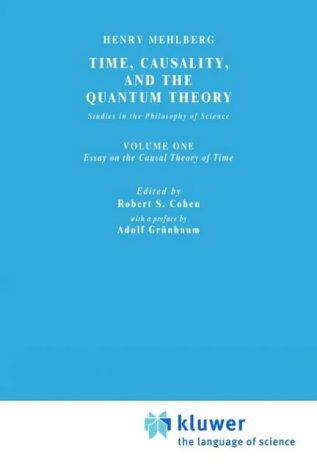 TIME, CAUSALITY, AND THE QUANTUM THEORY: Studies in the Philosophy of Science.: Mehlberg, Henry.