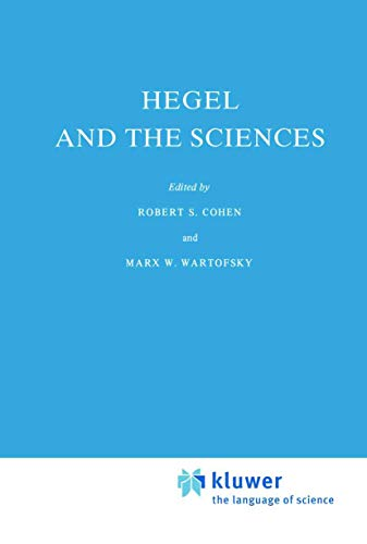 9789027707260: Hegel and the Sciences (Boston Studies in the Philosophy and History of Science)