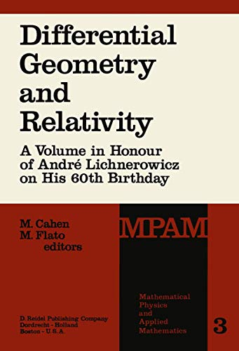 Differential Geometry and Relativity: A Volume in