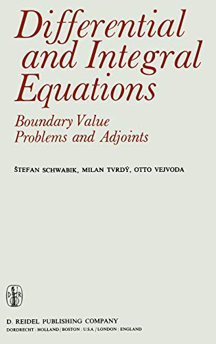 9789027708021: Differential and Integral Equations: Boundary Value Problems and Adjoints