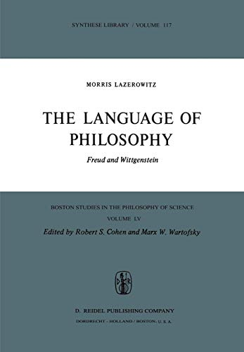 9789027708267: The Language of Philosophy: Freud and Wittgenstein (Boston Studies in the Philosophy and History of Science)