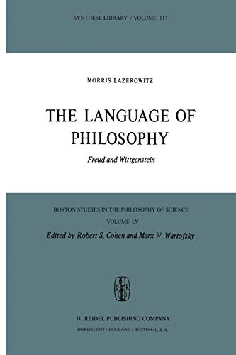 9789027708625: The Language of Philosophy: Freud and Wittgenstein (Boston Studies in the Philosophy and History of Science)