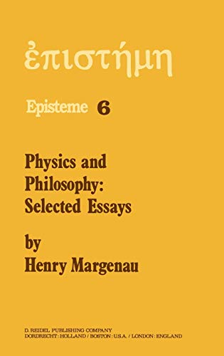 Physics and Philosophy: Selected Essays