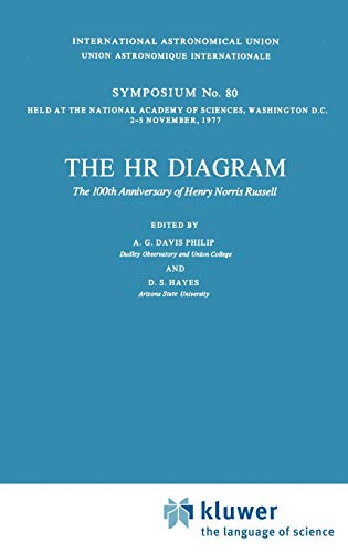 The HR Diagram : Symposia of the International Astronomical Union Ser., No. 80, Nov. 2-5, 1977, W...