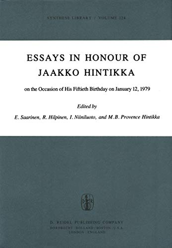 9789027709165: Essays in Honour of Jaakko Hintikka: On the Occasion of His Fiftieth Birthday on January 12, 1979 (Synthese Library)