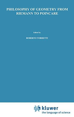 Philosophy of Geometry from Riemann to Poincar: R. Torretti