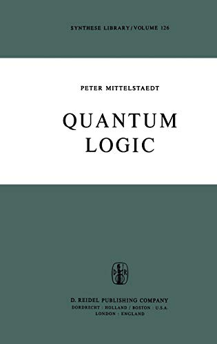 9789027709257: Quantum Logic (Synthese Library)