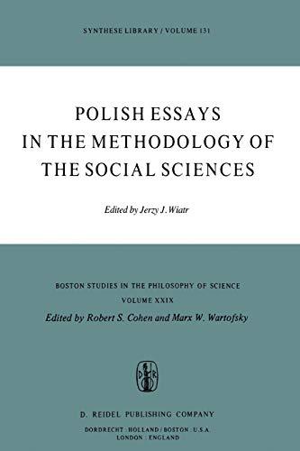 Polish Essays in the Methodology of the Social Sciences: Wiatr, Jerzy J.