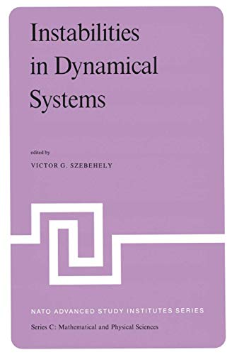 Instabilities in Dynamical Systems: Applications to Celestial Mechanics (Nato Science Series C:)