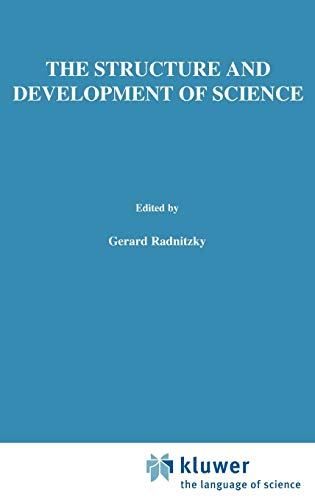 The Structure and Development of Science Boston Studies in the Philosophy and History of Science