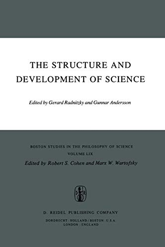 The Structure und development of Science.: Radnitzky, Gerard & Gunnar Andersson (eds.)