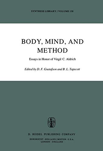 9789027710130: Body, Mind, and Method: Essays in Honor of Virgil C. Aldrich