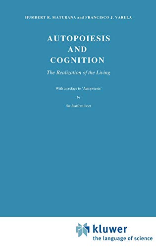 9789027710154: Autopoiesis and Cognition: The Realization of the Living (Boston Studies in the Philosophy and History of Science)