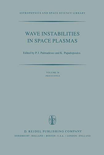 Wave Instabilities in Space Plasmas: Proceedings of: International Union of