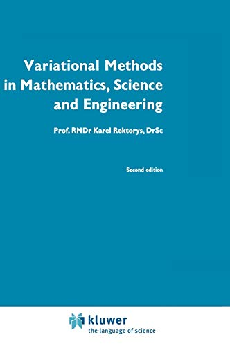 9789027710604: Variational Methods in Mathematics, Science and Engineering