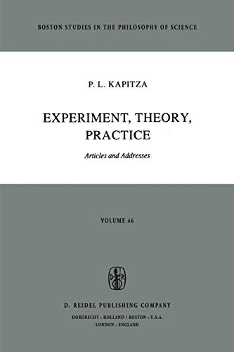 Experiment, Theory, Practice: Articles and Addresses (Paperback) - P.L. Kapitza