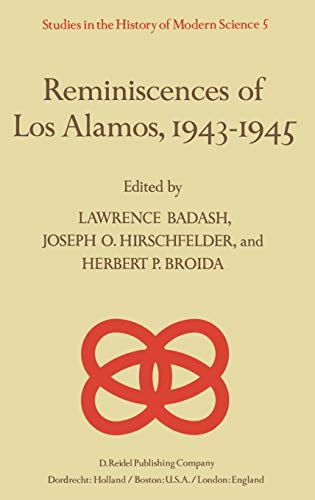 9789027710970: Reminiscences of Los Alamos 1943–1945 (Studies in the History of Modern Science)