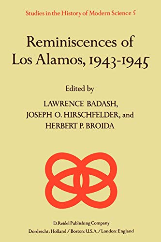 9789027710987: Reminiscences of Los Alamos 1943–1945 (Studies in the History of Modern Science)